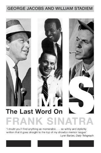 Mr S: The Last Word on Frank Sinatra (Paperback)