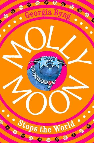 Molly Moon Stops the World - Molly Moon (Paperback)