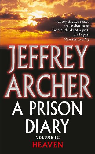 A Prison Diary Volume III: Heaven - The Prison Diaries (Paperback)