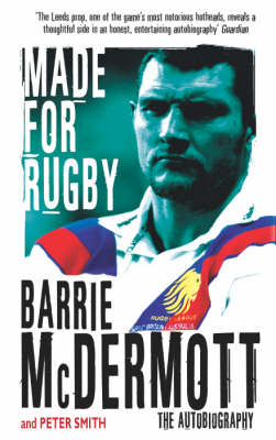 Made for Rugby: The Autobiography (Paperback)