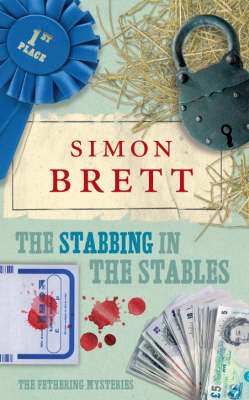 The Stabbing in the Stables: The Fethering Mysteries (Paperback)