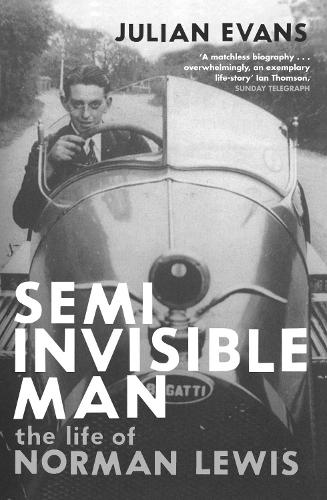 Semi-Invisible Man: The Life of Norman Lewis (Paperback)