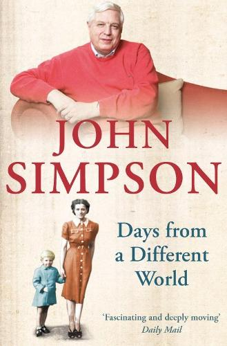 Days from a Different World: A Memoir of Childhood (Paperback)
