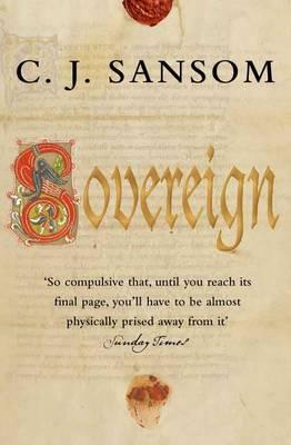 Sovereign - The Shardlake Series No. 3 (Paperback)