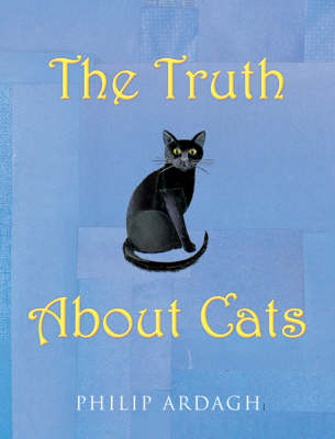 The Truth About Cats (PB) (Paperback)