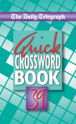 """The """"Daily Telegraph"""" Quick Crossword Book: No. 39 (Paperback)"""