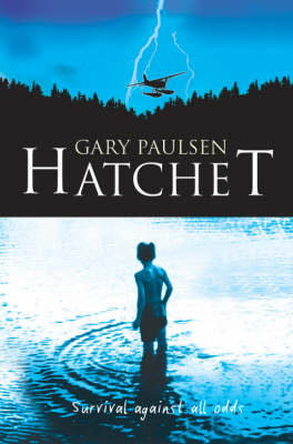 Hatchet by Gary Paulsen | Waterstones