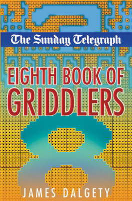 "The ""Sunday Telegraph"" Eighth Book of Griddlers (Paperback)"