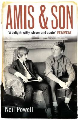 Amis and Son: Two Literary Generations (Paperback)