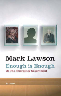 Enough is Enough: or The Emergency Government (Paperback)