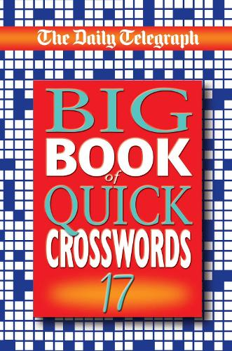 Daily Telegraph Big Book of Quick Crosswords 17 (Paperback)