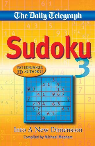 Daily Telegraph: Sudoku 3: Into a New Dimension (Paperback)