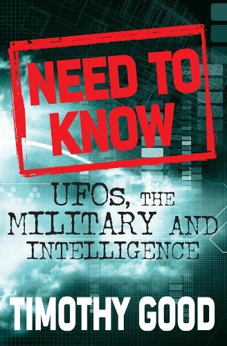 A Need to Know: UFOs, the Military and Intelligence (Paperback)