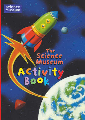 The Science Museum Activity Book (Paperback)