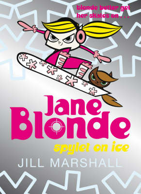 Jane Blonde 4: Spylet on Ice (Paperback)