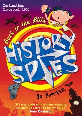History Spies: Back to the Blitz (Paperback)
