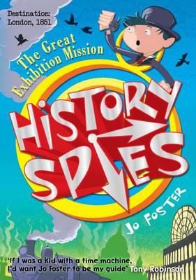 History Spies: The Great Exhibition Mission (Paperback)