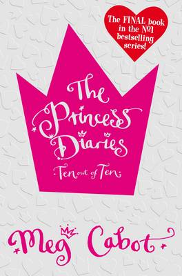 The Princess Diaries: Ten Out of Ten (Paperback)