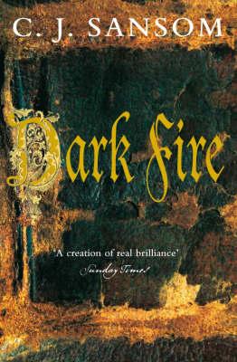 Dark Fire - The Shardlake Series 2 (Paperback)