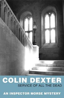 Service of All the Dead - Inspector Morse Mysteries (Paperback)