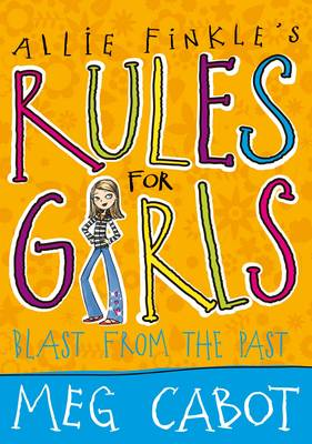 Blast From the Past - Allie Finkle's Rules for Girls (Paperback)