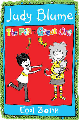 The Pain and the Great One: Cool Zone (Paperback)
