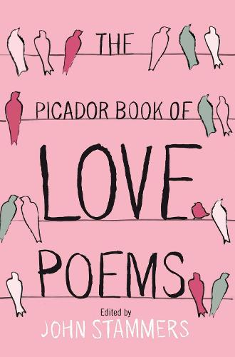 The Picador Book of Love Poems (Paperback)