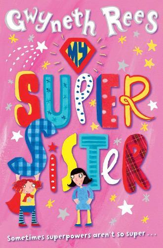 My Super Sister (Paperback)