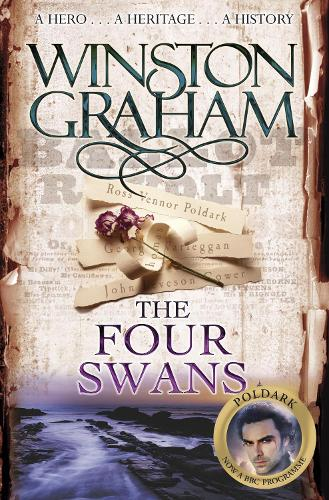 The Four Swans: A Novel of Cornwall 1795-1797 - Poldark (Paperback)