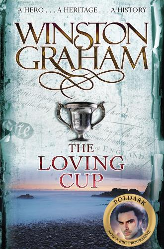 The Loving Cup - Poldark (Paperback)