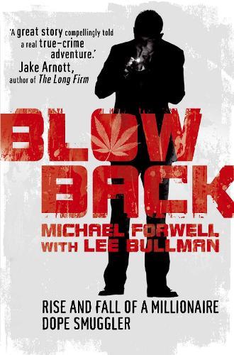 Blowback: Adventures of a Dope Smuggler (Paperback)