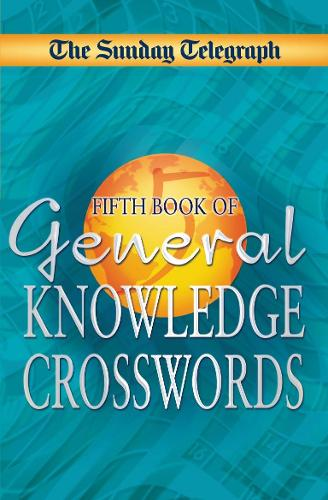 Sunday Telegraph Book of General Knowledge Crosswords 5 (Paperback)