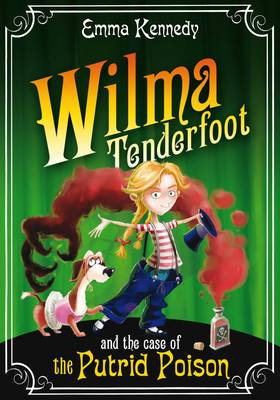 Wilma Tenderfoot and the Case of the Putrid Poison (Paperback)
