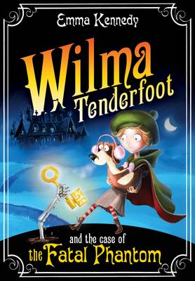 Wilma Tenderfoot and the Case of the Fatal Phantom (Paperback)