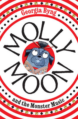 Molly Moon and the Monster Music - Molly Moon (Paperback)