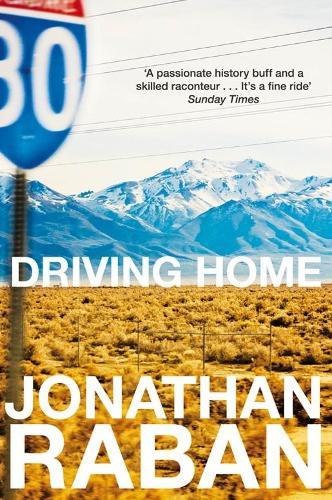 Driving Home: An American Scrapbook (Paperback)