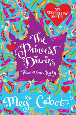 The Princess Diaries: Third Time Lucky (Paperback)