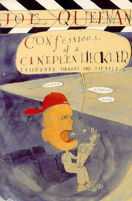 Confessions of a Cineplex Heckler (Paperback)