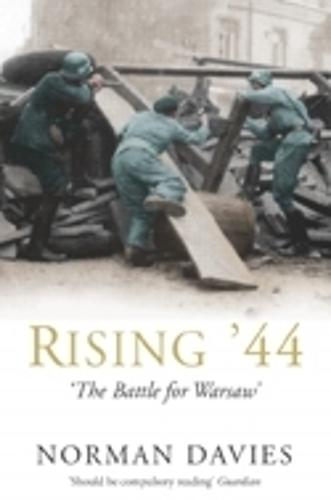 Rising '44: The Battle for Warsaw (Paperback)