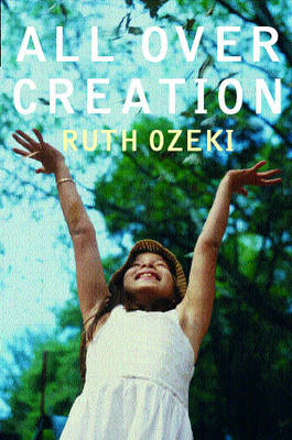 All Over Creation (Paperback)