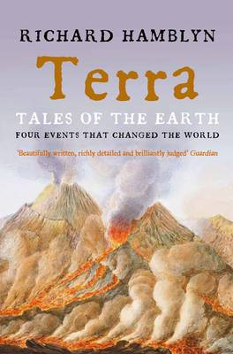Terra: Tales of the Earth: Four Events That Changed the World (Paperback)