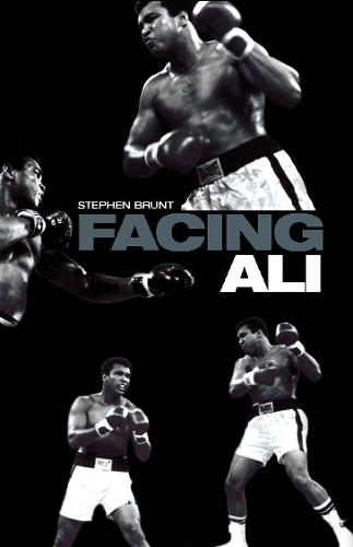 Facing Ali: The Opposition Weighs In (Paperback)