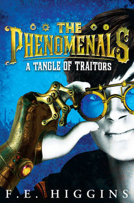 A Tangle of Traitors - The Phenomenals (Paperback)