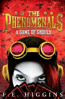 A Game of Ghouls - The Phenomenals (Paperback)