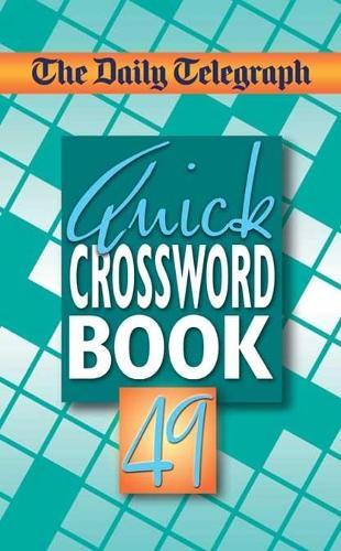 Daily Telegraph Quick Crosswords 49 (Paperback)
