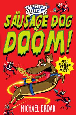 Spacemutts: The Sausage Dog of Doom! (Paperback)