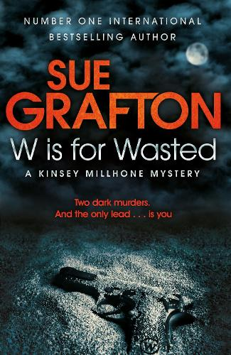 W is for Wasted - Kinsey Millhone Alphabet series (Paperback)