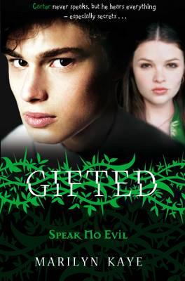 Gifted: Speak No Evil (Paperback)