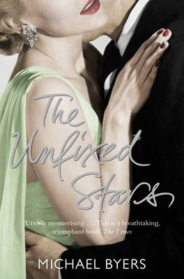 The Unfixed Stars (Paperback)