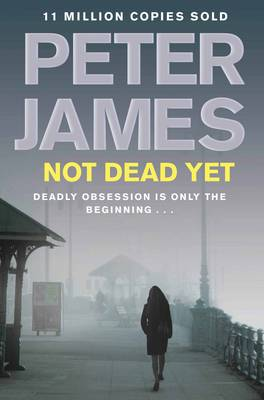 Not Dead Yet (Paperback)